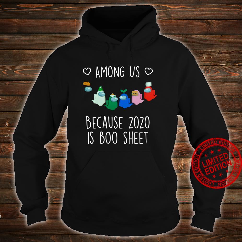 Among Us Because 2020 Is Boo Sheet Shirt hoodie