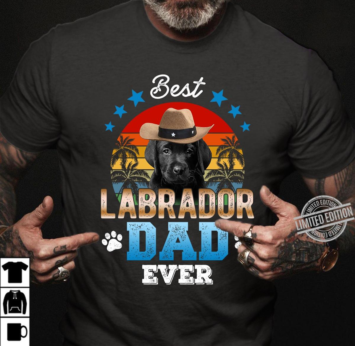 Best Labrador Dad Ever Shirt