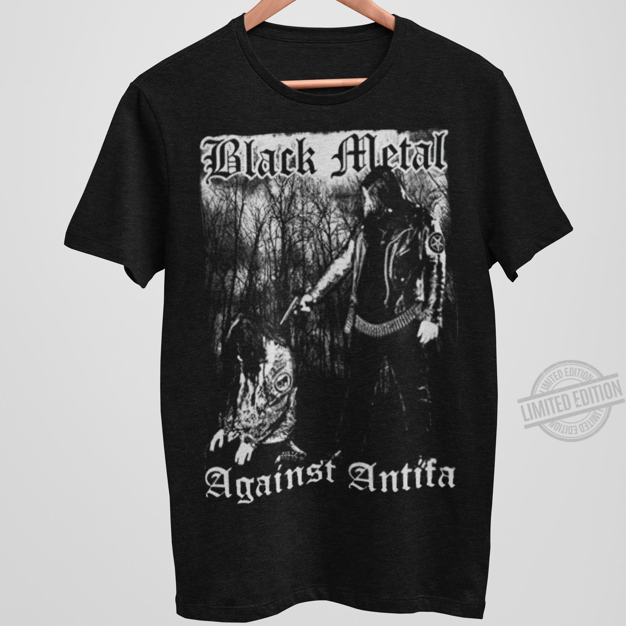Black Metal Against Antifa Shirt