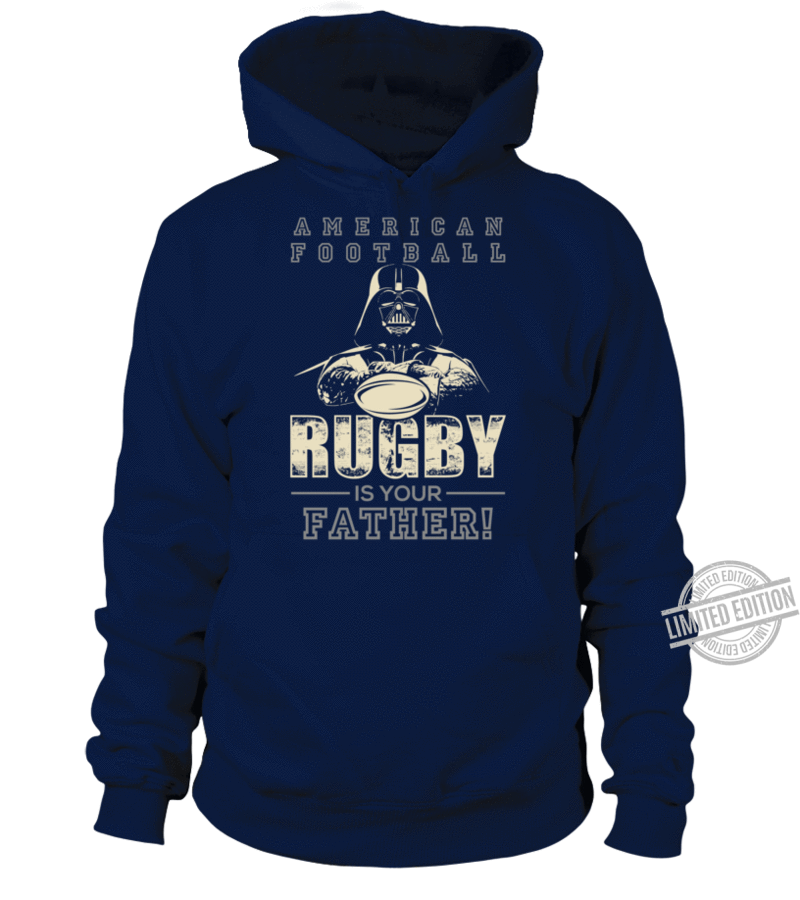 Darth Vader American Football Rugby Is Your Father Shirt