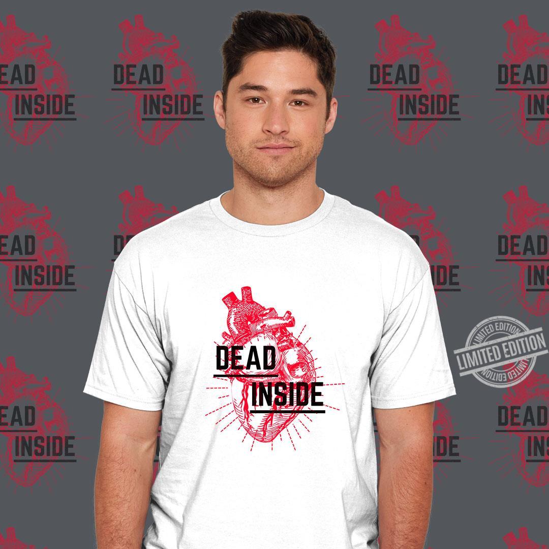 Dead Inside Shirt