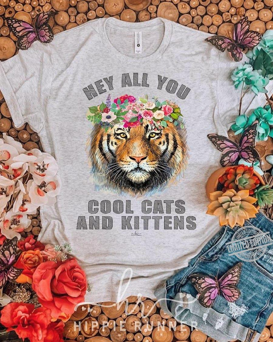 Hey All You Cool Cats And Kittens Shirt
