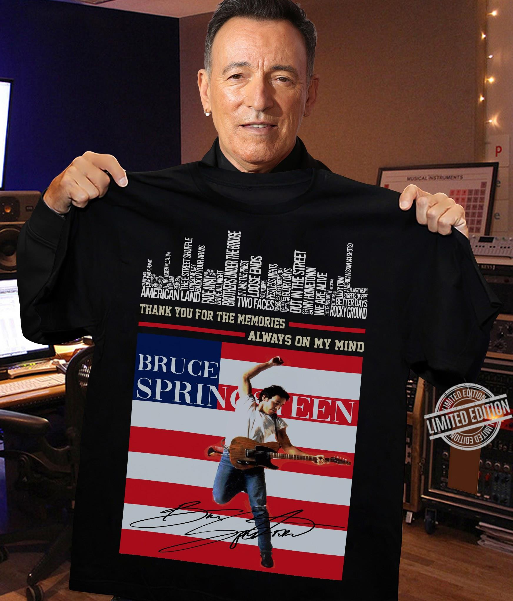 Thank You For The Memories Always On My Mind Bruce Springsteen Shirt