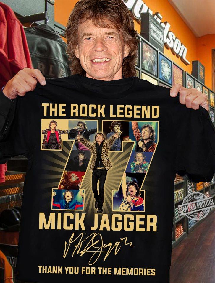 The Rock Legend 77 Mick Jagger Thank You For The Memories Shirt