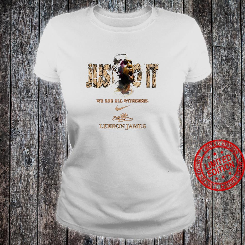 We Are All Witnesses Lebron James Shirt ladies tee