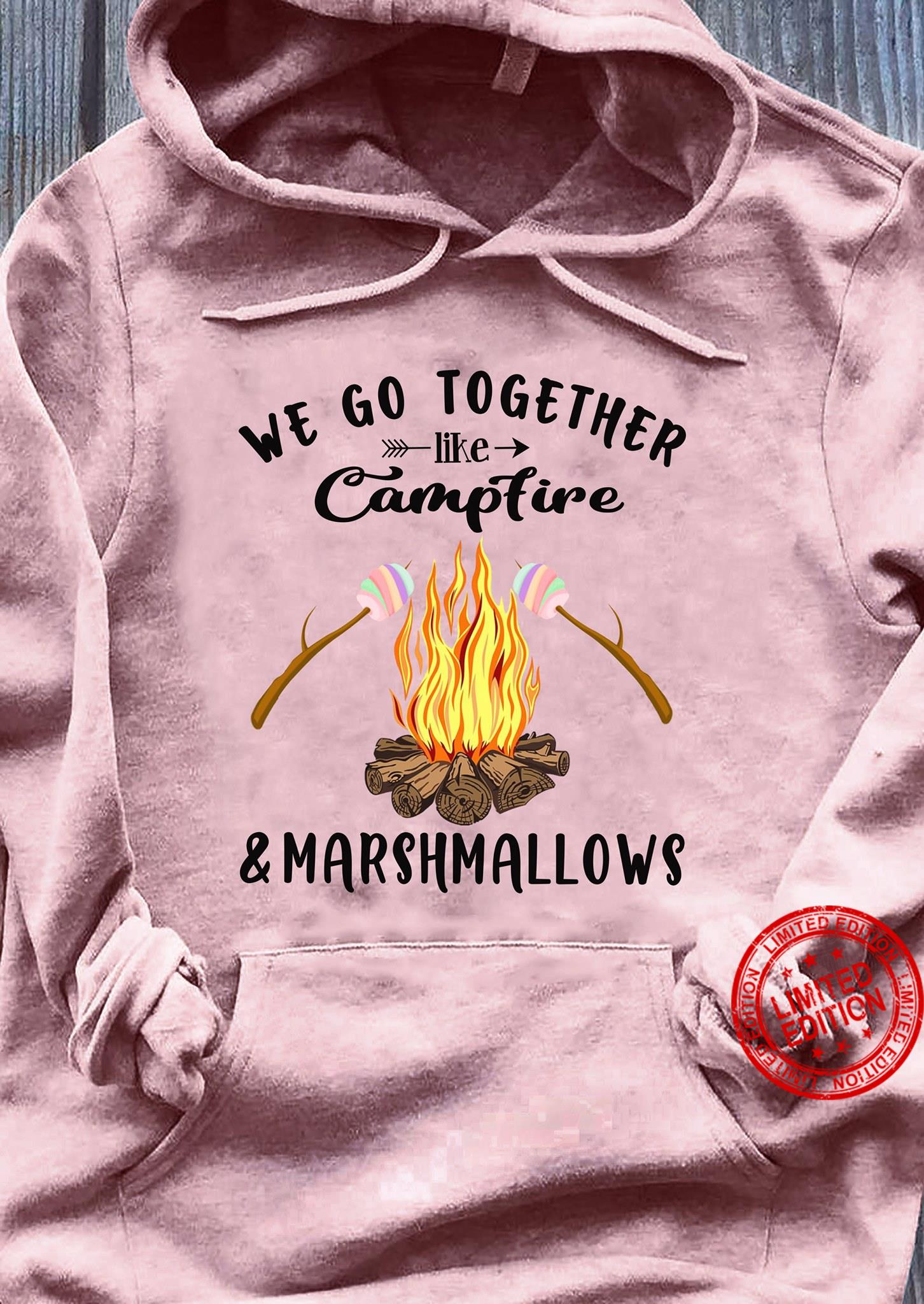 We Go Together Like Campfire & Marshmallows Shirt
