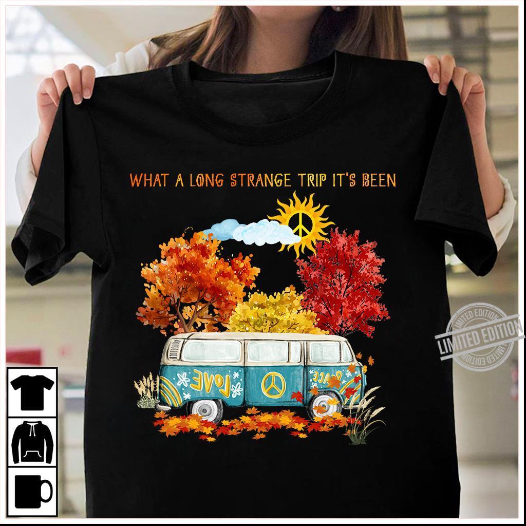 What A Long Strange Trip It's Been Shirt